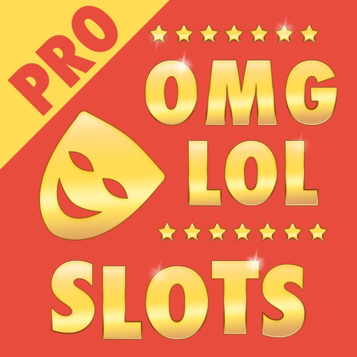 OMG LOL Funny Slots PRO Icon