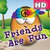 Friends Are Fun! HD