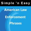 American Law Enforcement Phrases(Spanish and Korean) by WAGmob