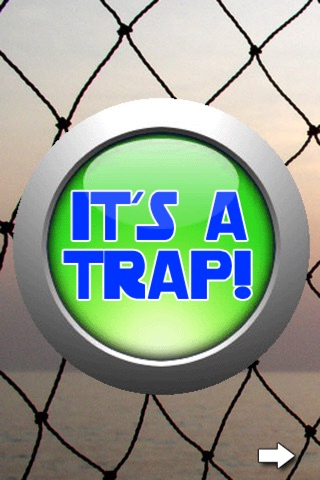 It's A Trap Button screenshot 1