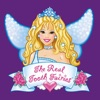 Magical World of The Real Tooth Fairies