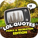 LOL Quotes - Parks and Recreation edition icon