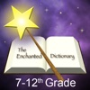 Enchanted Dictionary 7-12th Grade