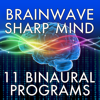 Brain Wave Sharp Mind ™ - 11 Binaural Brainwave Entrainment Programs for Mental Performance