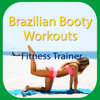 Brazilian Booty Workouts - Fitness Trainer