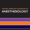 Oxford American Handbook of Anesthesiology