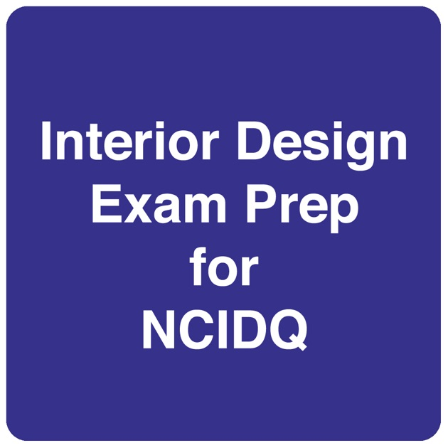 Interior Design Fundamentals Exam Prep IDFX For NCIDQ On The App Store