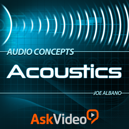 Audio Concepts 103 - Acoustics