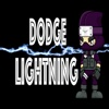 Dodge Lightning - Test Your Reaction Speed & Hand Eye Coordination