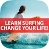 A+ Learn How to Surf - Your Best Surfing Guide & Tips To Learn Basic to Advanced Surfing Skills, Let's Change Our Life!