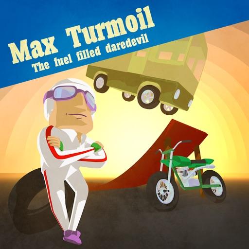 Max Turmoil — The Fuel Filled Daredevil