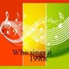 Who Sings It 1990s comedy films 1990s