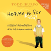 Oasis Audio - Heaven is for Real [by Todd Burpo with Lynn Vincent]  artwork