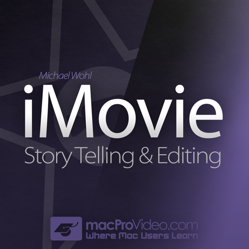 Story Telling and Editing Course For iMovie