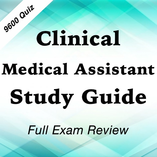 Clinical Medical Assistant Study Guide 9600 Quiz By Fathia