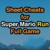 Coin Sheet Cheats for Super Mario Run Full Game sheet