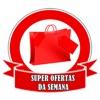 SUPER OFERTAS DA SEMANA