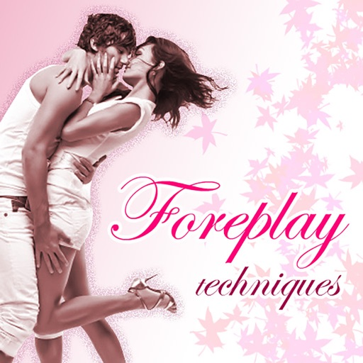ForePlay Techniques iOS App
