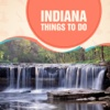 Indiana Things To Do