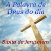 A Palavra de Deus do dia Bíblia de Jerusalém Wiki