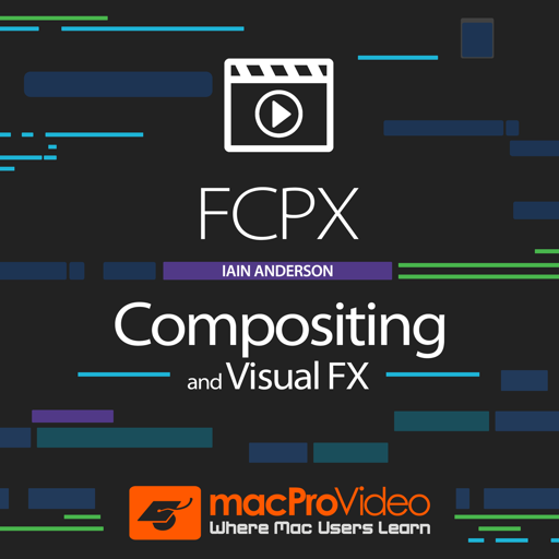 FCPX Compositing and Visual FX Mac OS X