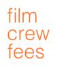 film crew fees