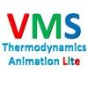 VMS - Thermodynamics Animation Lite