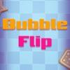 Bubble Flip