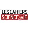 Les Cahiers de Science & Vie Magazine