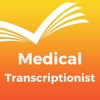 Medical Transcriptionist Exam Prep 2017