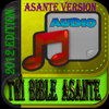Twi Bible Asante (NT Drama Audio)