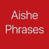 Aishe Phrases Wiki