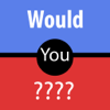 Would You ? Premium Edition