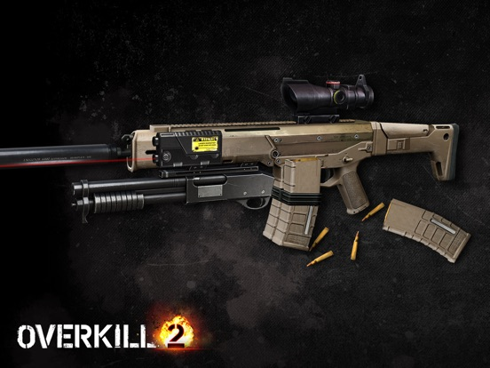Overkill 2 Screenshots