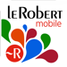 Dictionnaire Le Robert Mobile : 4 en 1
