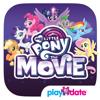 My Little Pony: The Movie - PlayDate Digital