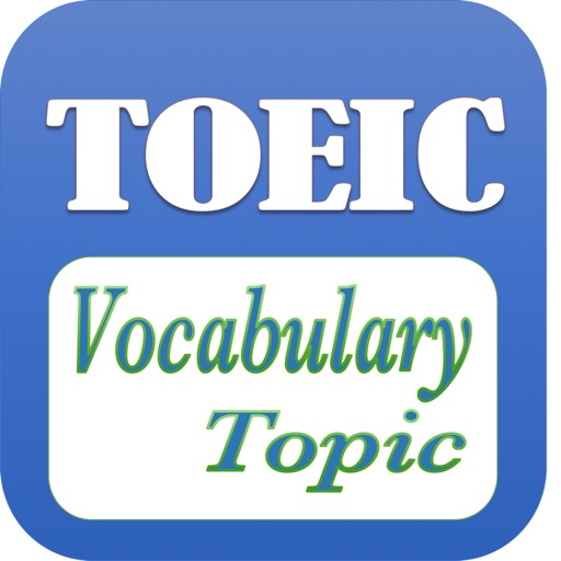 TOEIC Vocabulary With Topics - Full iOS App