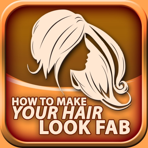 How to Make Your Hair Look Fab 2017 - Free iOS App