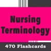 Nursing Terminology 470 Flashcards & Quizzes