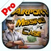 Airport Missing Case Pro