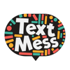 download Text Mess - turn your messages into art