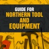Guide for Northern Tool and Equipment
