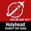 Holyhead 旅遊指南+離線地圖