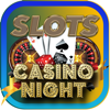 !CASINO NIGHT! -- FREE Vegas SloTs Machines Wiki