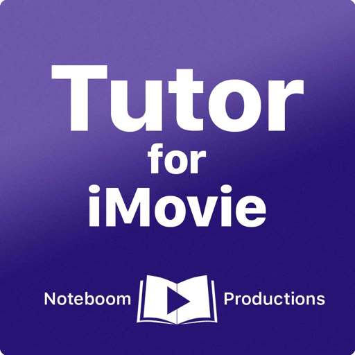 Tutor for iMovie for Mac