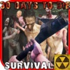 30 DAYS TODIE :SURVIVAL