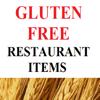 Gluten Free Restaurant Items: Fast Food Diet Guide