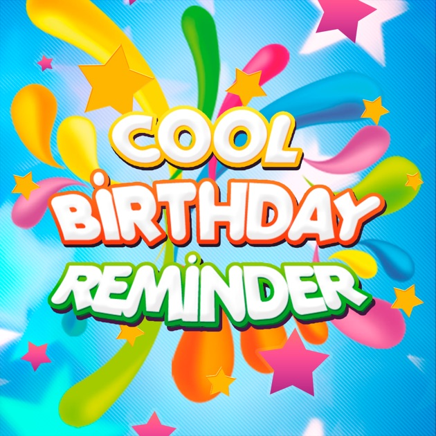 Cool Birthday Reminder Free on the App Store – Birthday Card Reminder Book