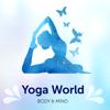 Yoga World - Poses & Classes