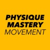 Physique Mastery Movement